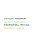 Lightweight information describing objects (LIDO): the international harvesting standard for museums