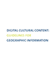 Digital cultural content: guidelines for geographic information